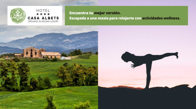 Escapada Wellness